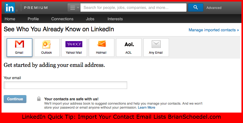 How to Import Contacts on LinkedIn Brian Schoedel gmail outlook yahoo hotmail aol excel any email